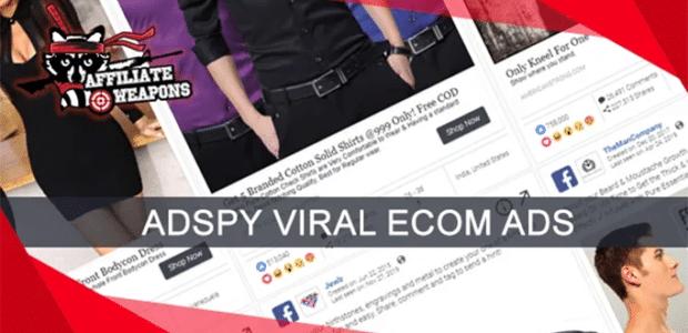 AdSpy Viral Ecom Ads