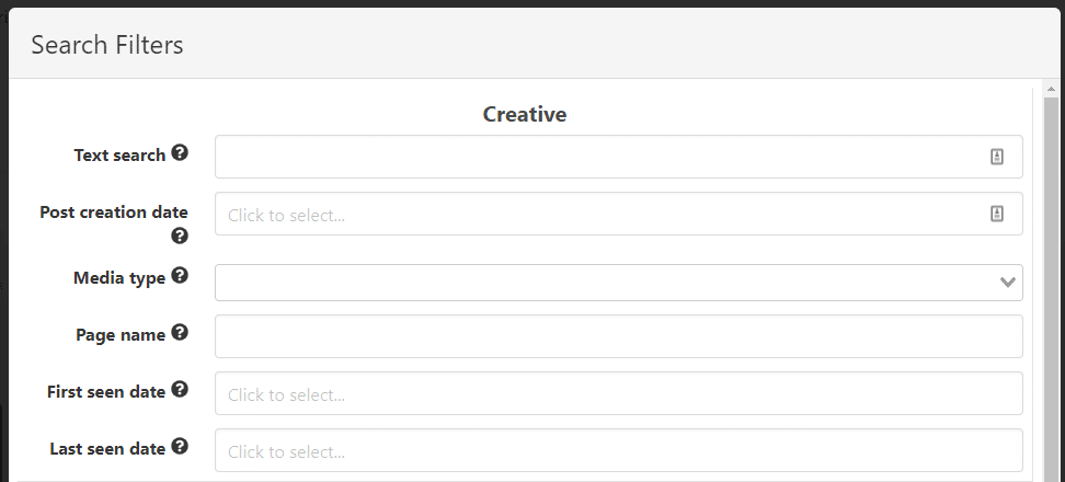 Creative Filters: Text Search, Post Creation Date, Media Type, Page Name, FIrst Seen Date, Last Seen Date